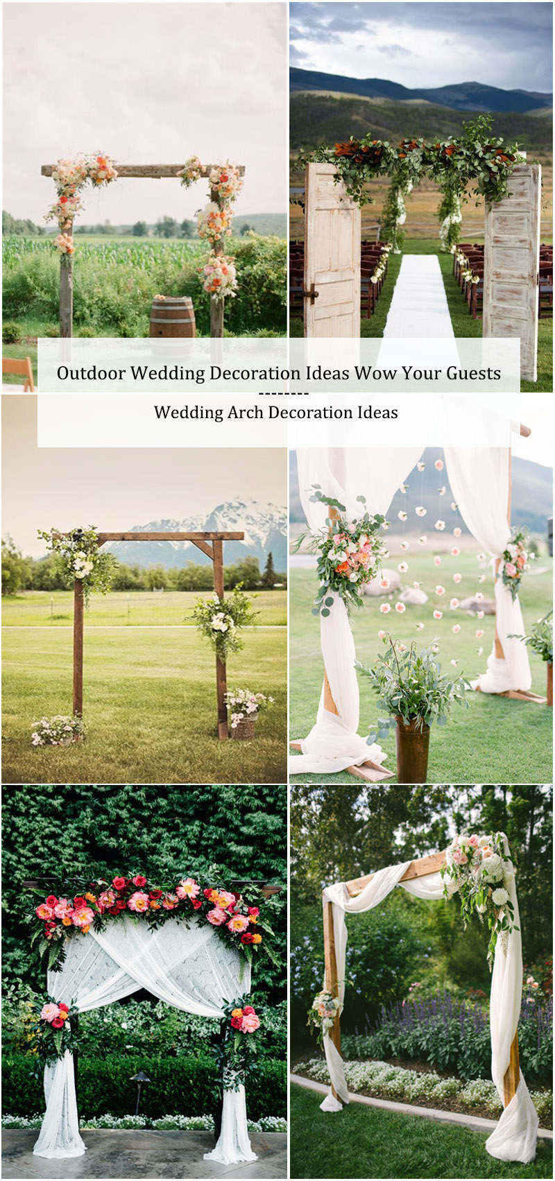 Outdoor Wedding Decoration Ideas-Wedding Arch Decoration Ideas