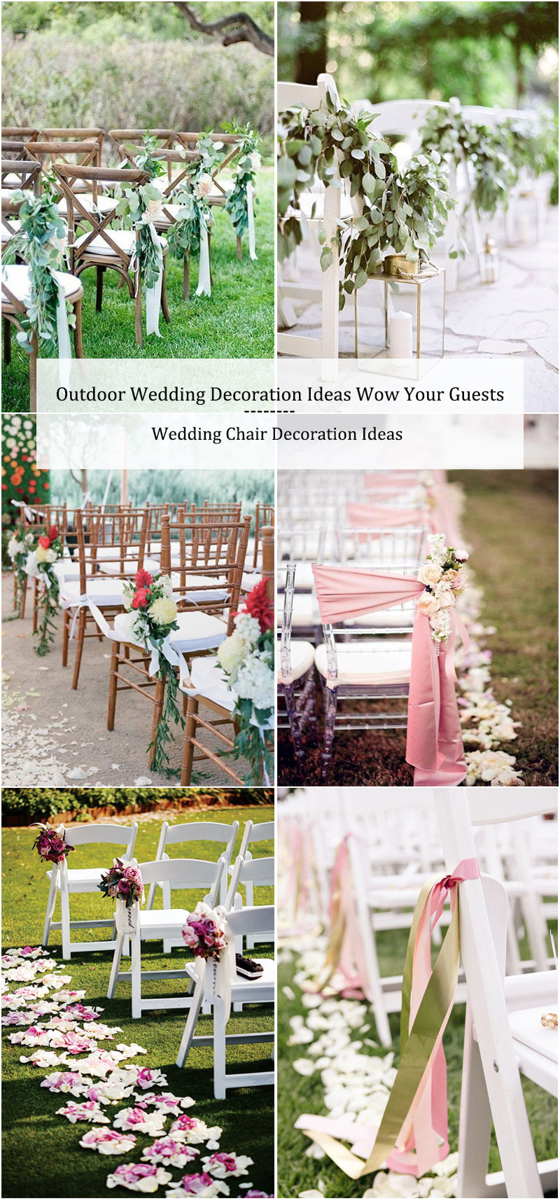 Outdoor Wedding Decoration Ideas-Wedding Chair Decoration Ideas